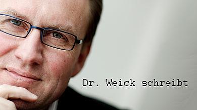 Dr. Weick schreibt
