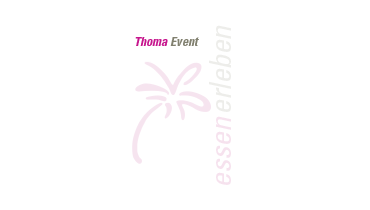 Thoma Event – Essen erleben